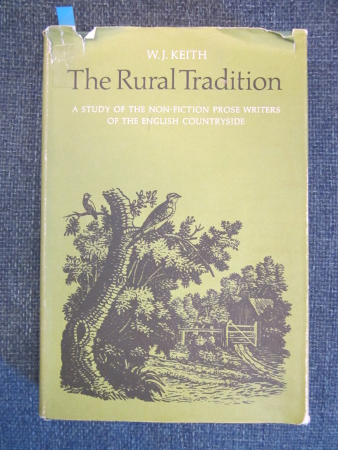 Image for The Rural Tradition. A Study of the Non-fiction Prose Writers of the English Countryside.