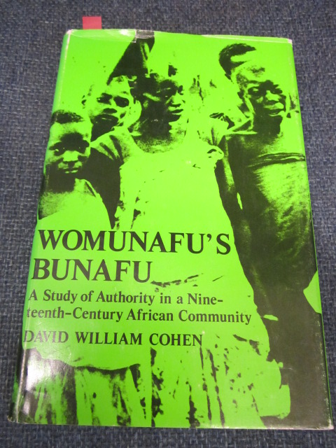 Image for Womunafu's Bunafu. A Study of Authority in a Nineteenth Century African Community.