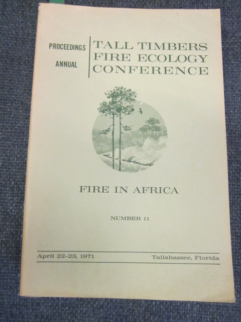 Image for Proceedings, Annual Tall Timbers Fire Ecology Conference. April 22-23, 1971. Fire in Africa.. Number 11.