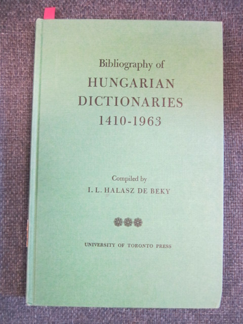 Image for Bibliography of Hungarian Dictionaries 1410-1963.