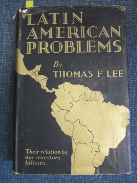 Image for Latin American Problems - Their Relation to Our Investors' Billions