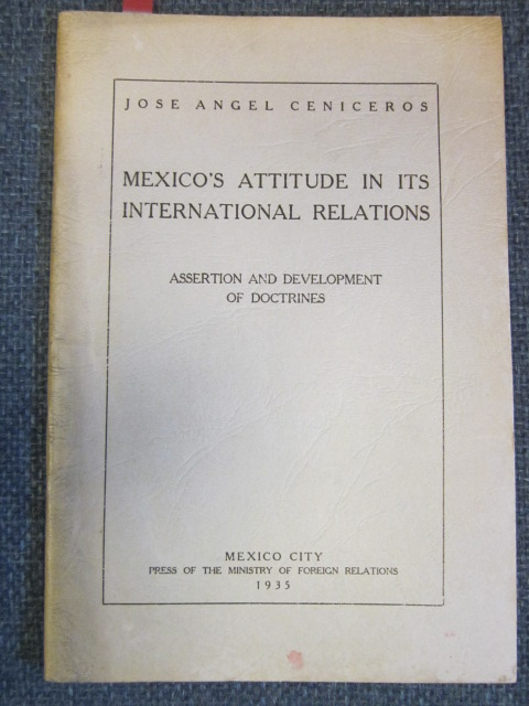 Image for Mexico's Attitude In Its International Relations