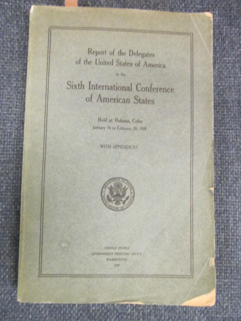 Image for Report of the Delegates of the United States of America to the Sixth International Conference of American States