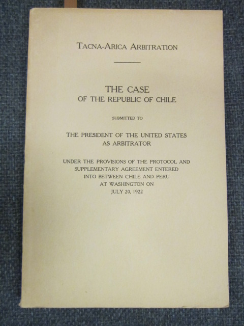 Image for Tacna-Arica Arbitration: The Case of the Republic of Chile ...