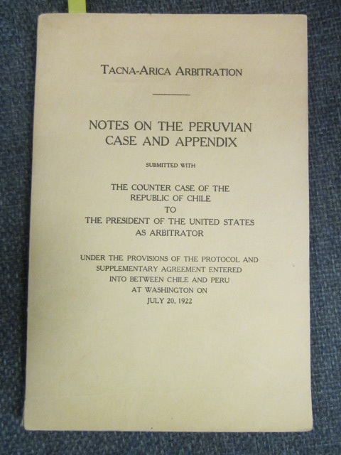 Image for Tacna-Arica Arbitration: Notes on the Peruvian Case and Appendix