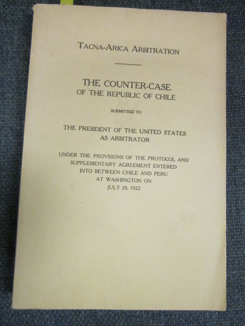 Image for Tacna-Arica Arbitration: The Counter-case of the Republic of Chile ...
