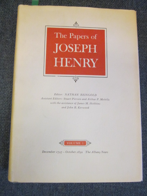 Image for The Papers of Joseph Henry Vol. 1 December 1797- October 1832; The Albany Years