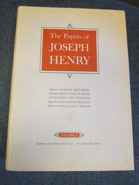 Image for The Papers of Joseph Henry, Vol. 3 - January 1836 - December 1837; The Princeton Years