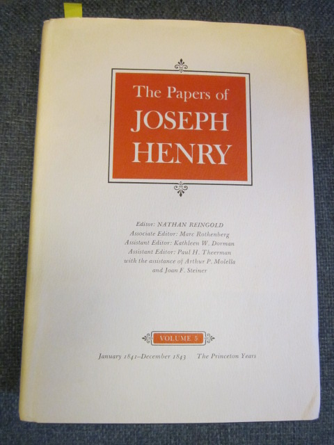 Image for The Papers of Joseph Henry, Vol. 5 - January 1841 - December 1843; The Princeton Years