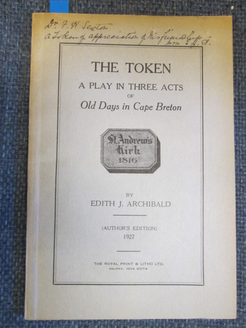 Image for The Token.  A Play in Three Acts of Old Days in Cape Breton. [Signed]