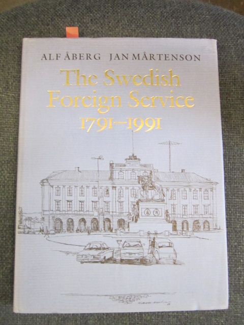 Image for The Swedish Foreign Service 1791-1991