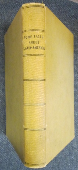 Image for Some Facts About Latin America [spine title]. 24 booklets and pamphlets bound together on Panama, Peru, Chile, Argentina, Uruguay, and Brazil