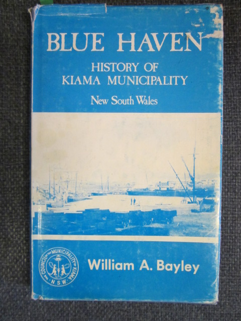 Image for Blue Haven.  History of Kiama Municipality, New South Wales