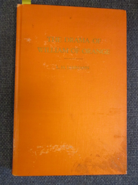Image for The Drama of William of Orange [Signed]