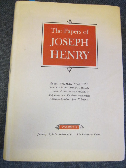 Image for The Papers of Joseph Henry, Vol. 4 - January 1838 - December 1840; The Princeton Years