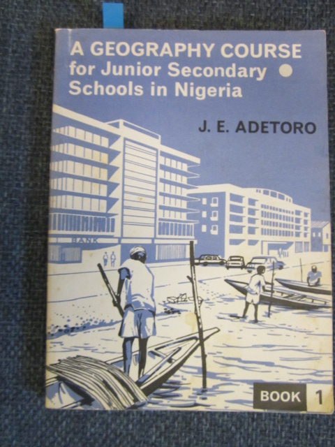 Image for A Geography Course for Junior Seconday Schools in Nigeria.  Book 1