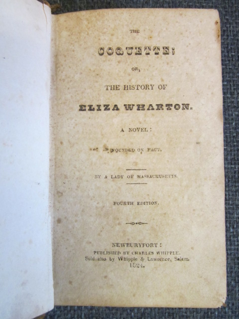 Image for The Coquette; or, the History of Eliza Wharton