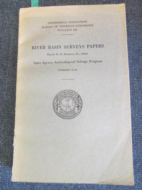 Image for River Basin Surveys Papers Nos. 33-38 - Inter-Archeological Salvage Program