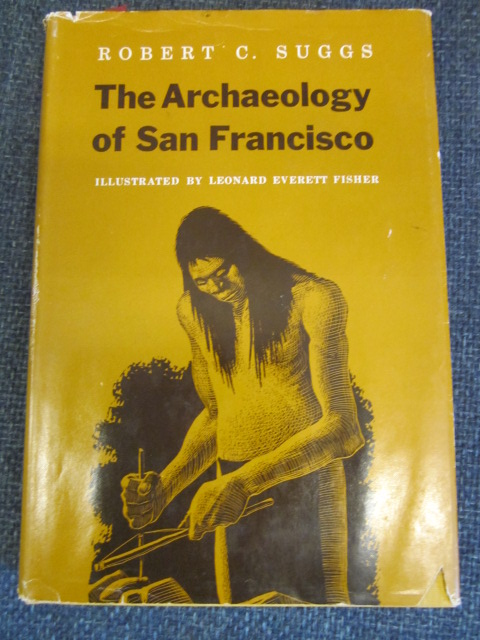 Image for The Archaeology of San Francisco