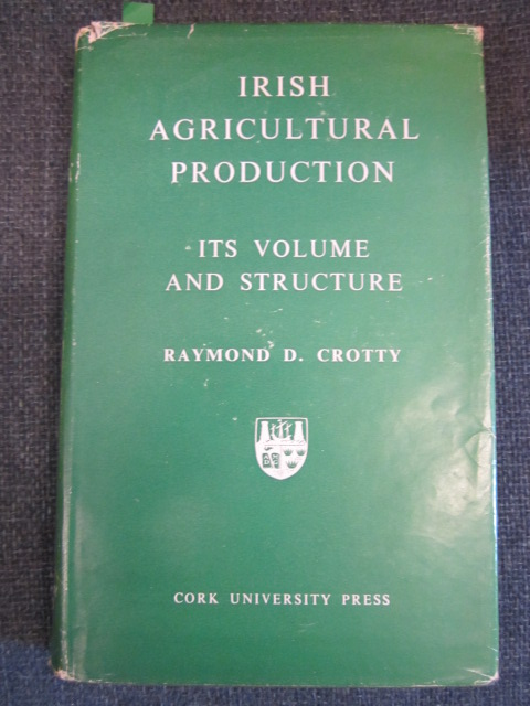 Image for Irish Agricultural Production Its Volume and Structure