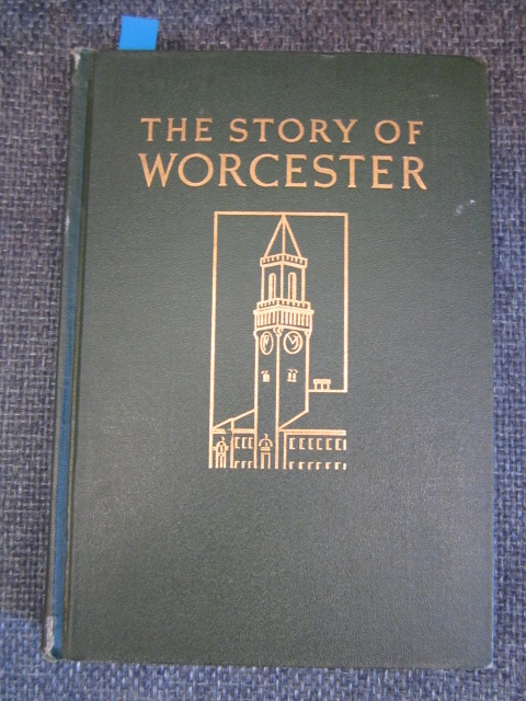Image for The Story of Worcester, Massachusetts