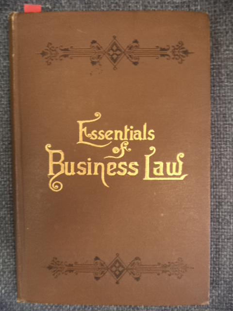Image for The Essentials of Business Law,  with Forms of Legal and Business Documents.