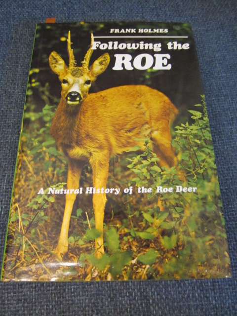 Image for Following the Roe: A Natural History of the Roe Deer [signed]