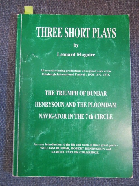 Image for Three Short Plays:  The Triumph of Dunbar.  Henrysoun and the Ploomdam.  Navigator in the 7th Circle [signed].
