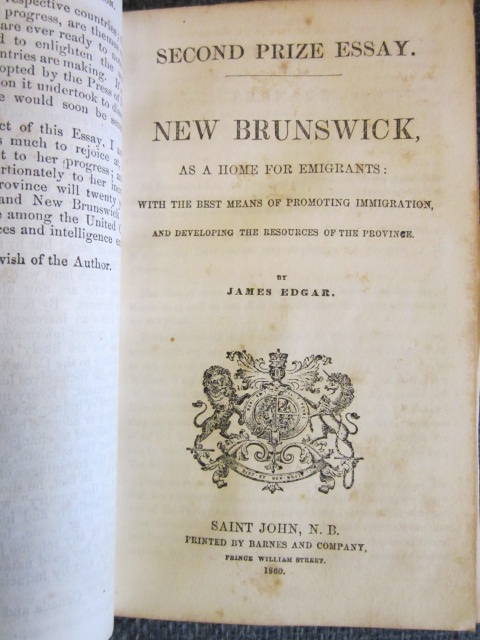 Image for (Saint John Mechanics' Institute Prize Essays)  New Brunswick as a Home for Emigrants:  with the Best Means of Promoting Immigration and Developing the Resources of the Province.