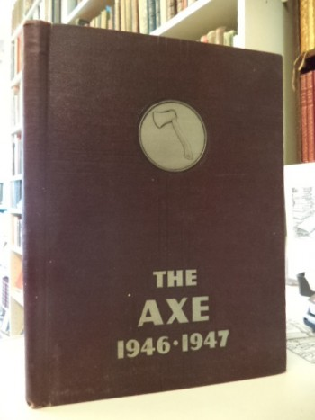 Image for The Axe. 1946 - 1947. Acadia University Yearbook