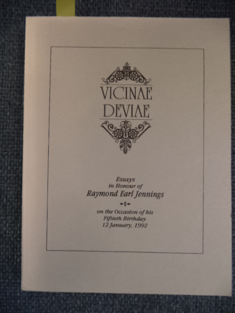 Image for Vicinae Deviae.  Essays in Honour of Raymond Earl Jennings on the Occasion of his Fiftieth Birthday.