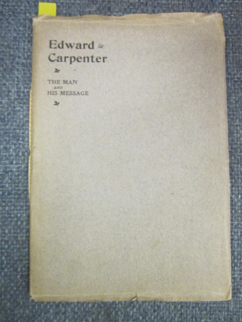 Image for Edward Carpenter: the Man and His Message