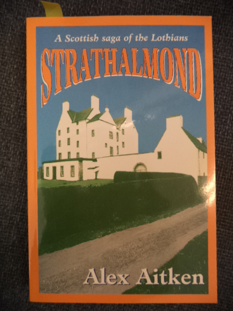 Image for Strathalmond : A Scottish Saga of the Lothians