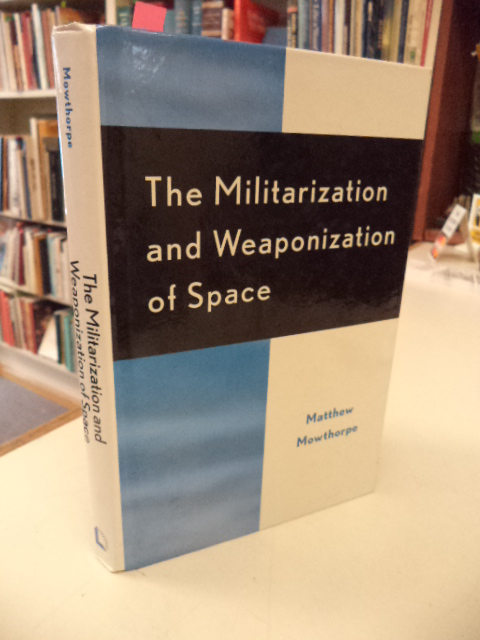 Image for The Militarization and Weaponization of Space
