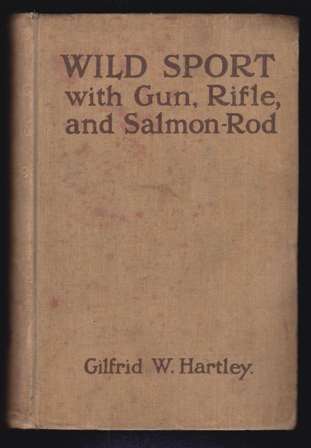 Image for Wild Sport with Gun, Rifle, and Salmon-Rod