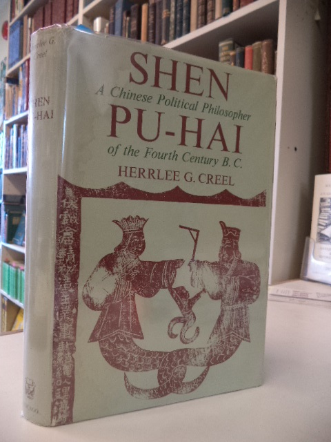 Image for Shen Pu-Hai: A Chinese Political Philosopher of the Fourth Century B. C.