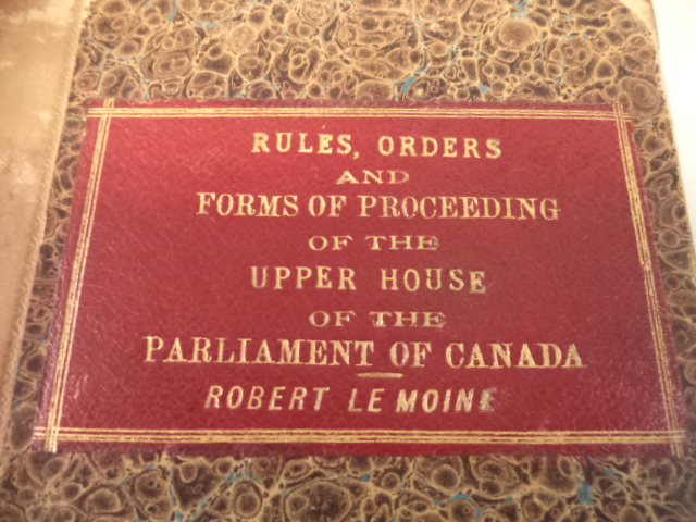 Image for Rules, Orders, and Forms of Proceeding of the Upper House, of the Parliament of Canada.