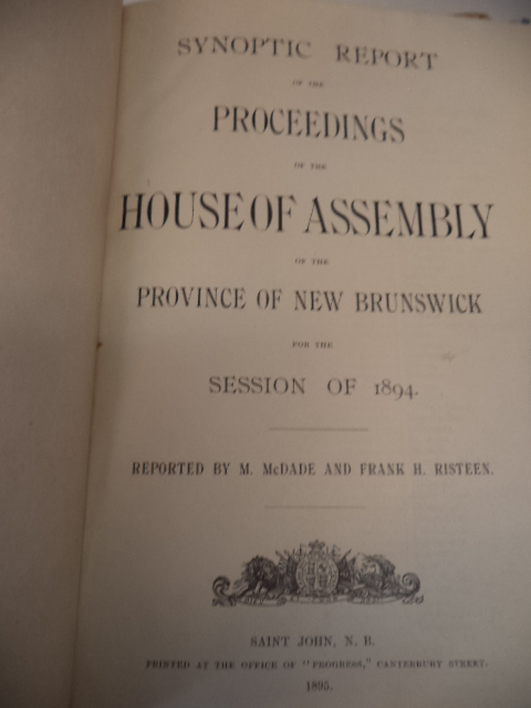 Image for Synoptic Report of the Proceedings of the House of Assembly of the Province of New Brunswick, for the Session of 1894