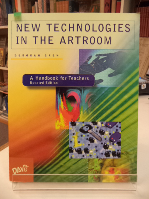 Image for New Technologies in the Artroom: A Handbook for Teachers