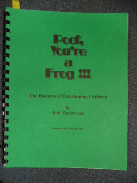 Image for Poof, You're a Frog !!! The Business of Entertaining Children.