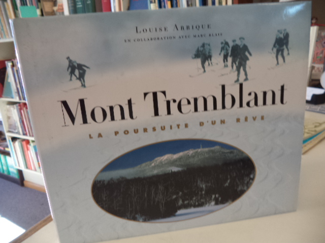 Image for Mont Tremblant. La poursuite d'un rêve