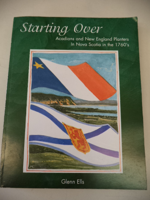 Image for Starting Over : Acadians and New England Planters in Nova Scotia in the 1760's
