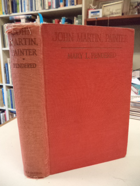 Image for John Martin, Painter. His Life and Times