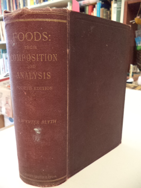 Image for Foods:  Their Composition and Analysis.  A Manual for the use of Analytical Chemists and others.  with an introductory essay on the History of Adulteration