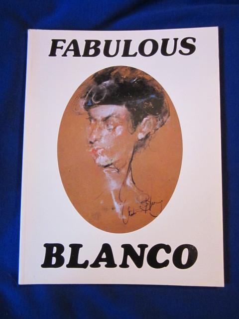 "Image for Fabulous Blanco. Antonio Blanco: His Life, his Works, his Dreams. Including a series of 33 selected collaged-poems by the artist entitled: ""Fragments of Enchantment"""
