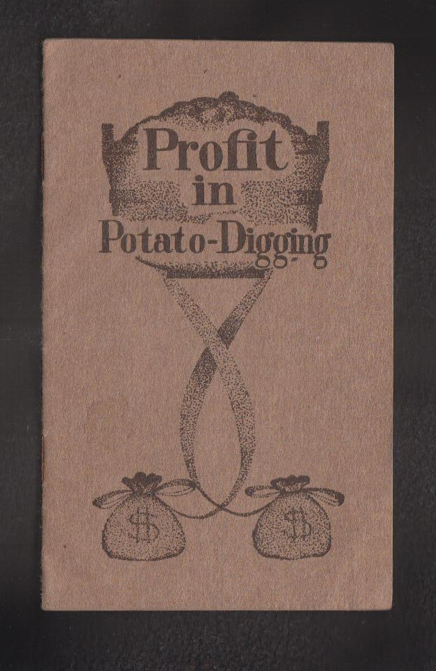 Image for Profit in Potato-Digging. Acme Potato Digging Attachment of the Potato Implement Co. of Traverse Michigan