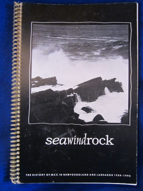 Image for Seawindrock : The History of MCC in Newfoundland and Labrador 1954-1993