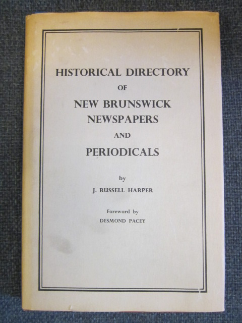 Image for Historical Directory of New Brunswick Newspapers and Periodicals