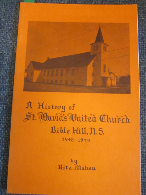 Image for A History of St. David's United Church, Bible Hill, N.S., 1948-1975