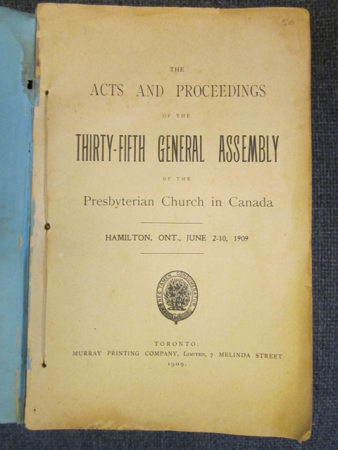 Image for The Acts and Proceedings of the Thirty Fifth General Assembly of the Presbyterian Church in Canada. Hamilton, Ont., June 2-10, 1909